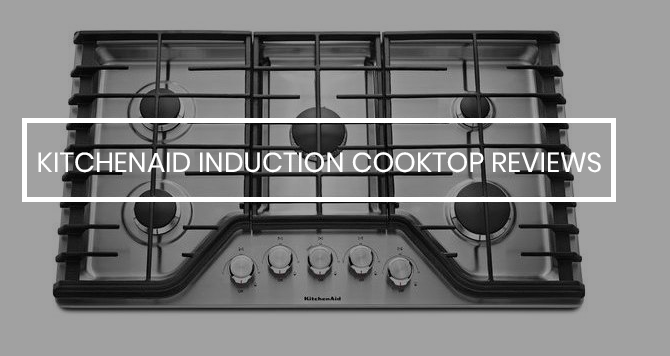 kitchenaid induction cooktop reviews