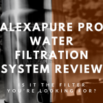 Alexapure Pro Water Filtration System Review